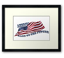 America - Back to the Future Framed Print