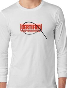 Certified Cable Tie Professional Long Sleeve T-Shirt