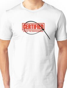 Certified Cable Tie Professional Unisex T-Shirt