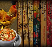 CHICKEN SOUP ITS GOOD FOR THE SOUL - PICTURE- CARD by ╰⊰✿ℒᵒᶹᵉ Bonita✿⊱╮ Lalonde✿⊱╮