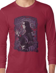 Don't torture yourself Long Sleeve T-Shirt