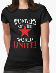 Workers of the World Unite - Red Star & Slogan Womens Fitted T-Shirt