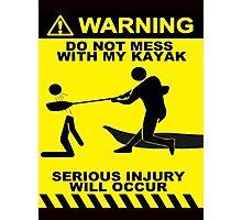 Kayak Warning! Photographic Print
