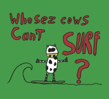 Who sez cows can't surf by BeeBeeQueen