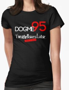 Dogme95 Twentieth Anniversary T-Shirt Womens Fitted T-Shirt