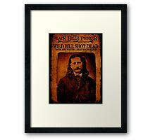 Wild Bill Hickok Deadwood Design Framed Print