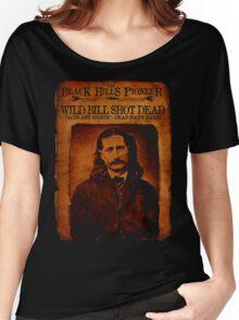 Wild Bill Hickok Deadwood Design Women's Relaxed Fit T-Shirt