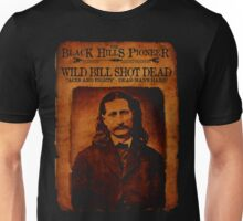 Wild Bill Hickok Deadwood Design Unisex T-Shirt