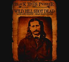 Wild Bill Hickok Deadwood Design Unisex T-Shirt