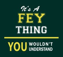 It's A FEY thing, you wouldn't understand !! by satro