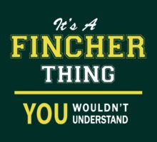 It's A FINCHER thing, you wouldn't understand !! by satro