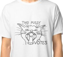 this pussy votes Classic T-Shirt