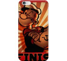 """""""POPEYE- Strong to the Finish""""  iPhone Case/Skin"""