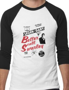 Better Call Swarley Men's Baseball ¾ T-Shirt