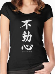 """""""Fudoshin"""" Japanese Kanji Meaning Immovable Mind Women's Fitted Scoop T-Shirt"""
