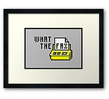 What the fax!?! Framed Print