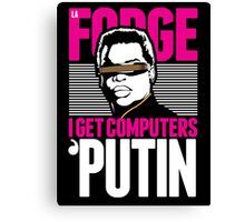Star Trek - I Get Computers 'Putin Canvas Print