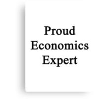 Proud Economics Expert  Canvas Print