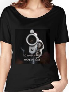 Go Ahead Punk, Make My Day Women's Relaxed Fit T-Shirt