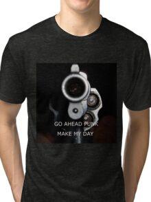 Go Ahead Punk, Make My Day Tri-blend T-Shirt