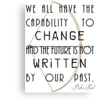 Future Changes Canvas Print