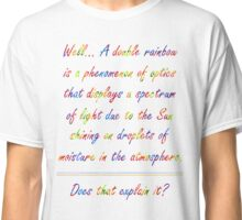 Lux Double Rainbow... Demacia! Classic T-Shirt