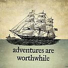 Adventures Are Worthwhile by LibertyManiacs