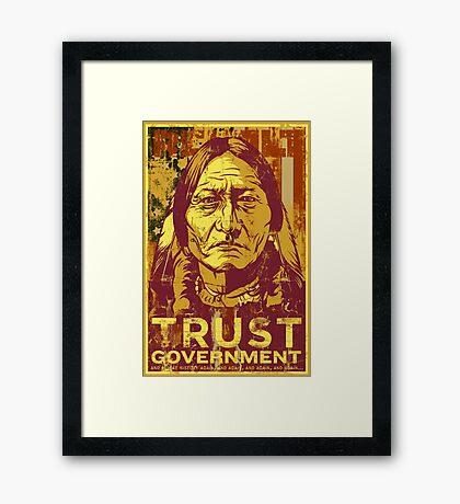 Trust Government Sitting Bull Edition Framed Print