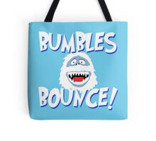 Bumbles Bounce! Tote Bag