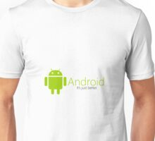 Android is the best Unisex T-Shirt