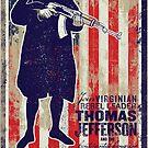 Jefferson Revolution Propaganda by LibertyManiacs