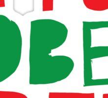 I'm too SOBER for this (Christmas) Sticker