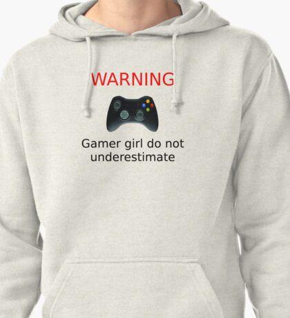 Warning Gamer girl do not underestimate (black text) Pullover Hoodie