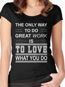 love what you do  Women's Fitted Scoop T-Shirt