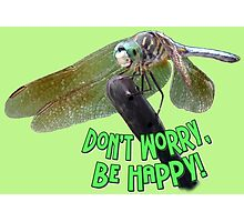 """Don't Worry...Be Happy"" Smiling Dragonfly  Photographic Print"