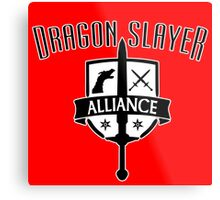 Dragon Slayer Alliance Metal Print