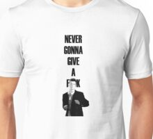 Never gonna give a f**k Unisex T-Shirt