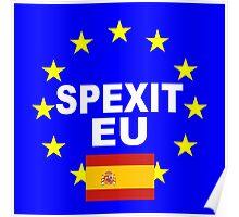 Spexit Espana Spain leave EU Poster