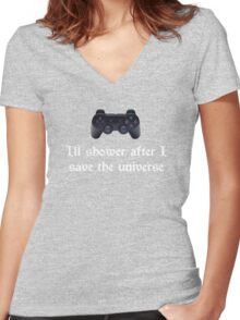 I'll shower when... (white text) Women's Fitted V-Neck T-Shirt
