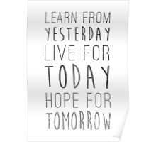 Learn From Yesterday Quote Poster
