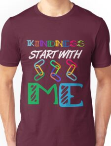 kindness start with me  Unisex T-Shirt