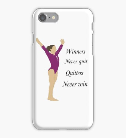 Winners never quit, quitters never win! iPhone Case/Skin