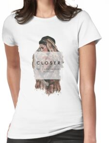 Closer- The Chainsmokers Womens Fitted T-Shirt