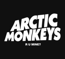 Arctic Monkeys - R U Mine by oPac