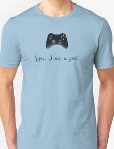 Yes, I am a Girl- (black text) Unisex T-Shirt