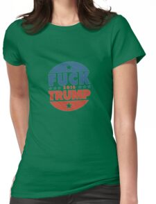 Fuck Trump Womens Fitted T-Shirt