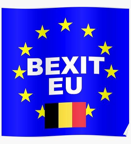 Bexit Belgium leave EU Poster
