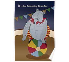 Alphabet Circus: B is for Balancing Bear-bot Poster