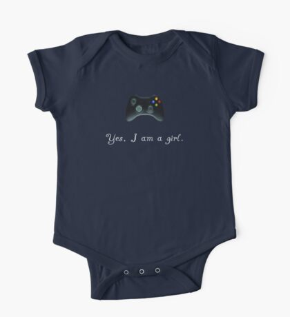 Yes, I am a Girl- (white text) One Piece - Short Sleeve