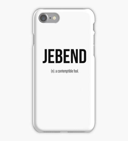 Jebend iPhone Case/Skin